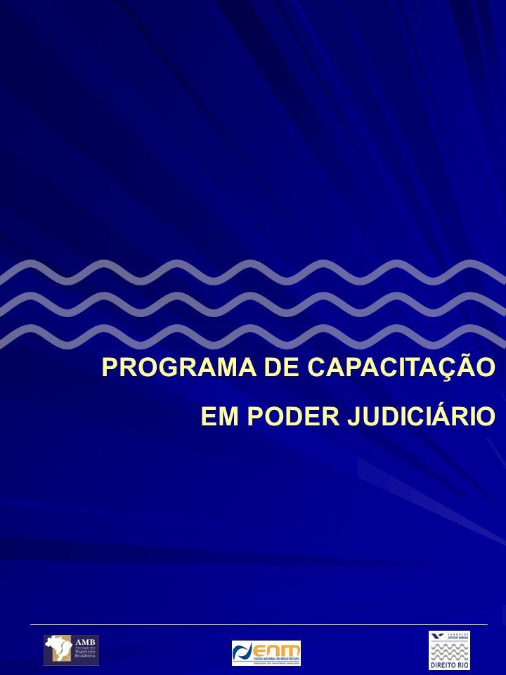 Proposta de implementação Para o bom desenvolvimento do Programa de Capacitação em Poder Judiciário faz-se necessária a implementação de uma rotina que auxilie o pleno desenvolvimento das atividades de abertura e encerramento do cursos.