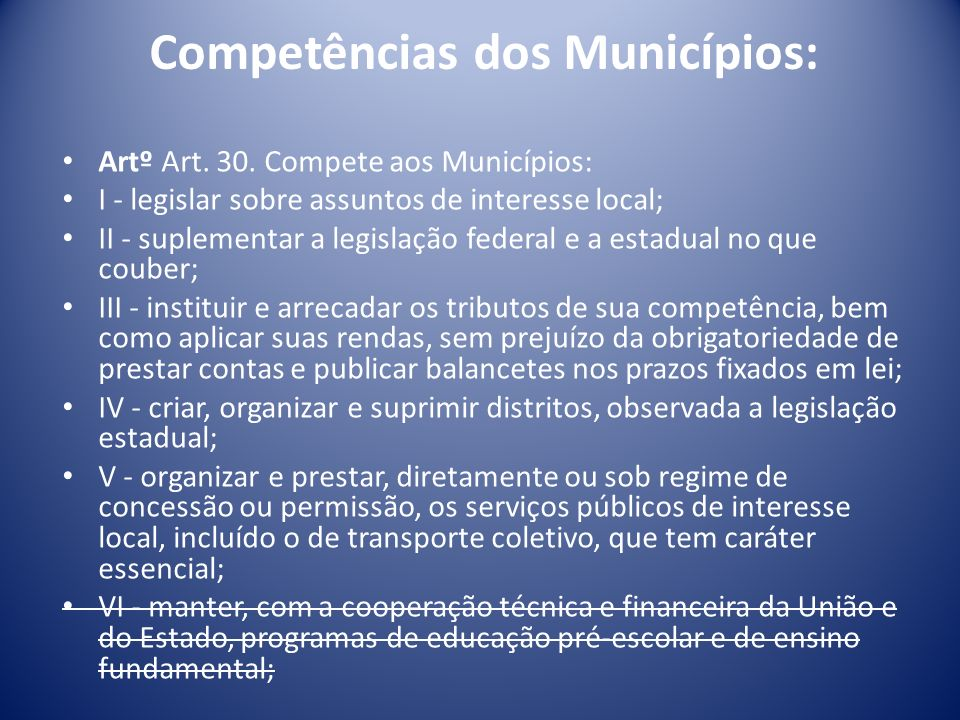 Competências dos Municípios: Artº Art.30.