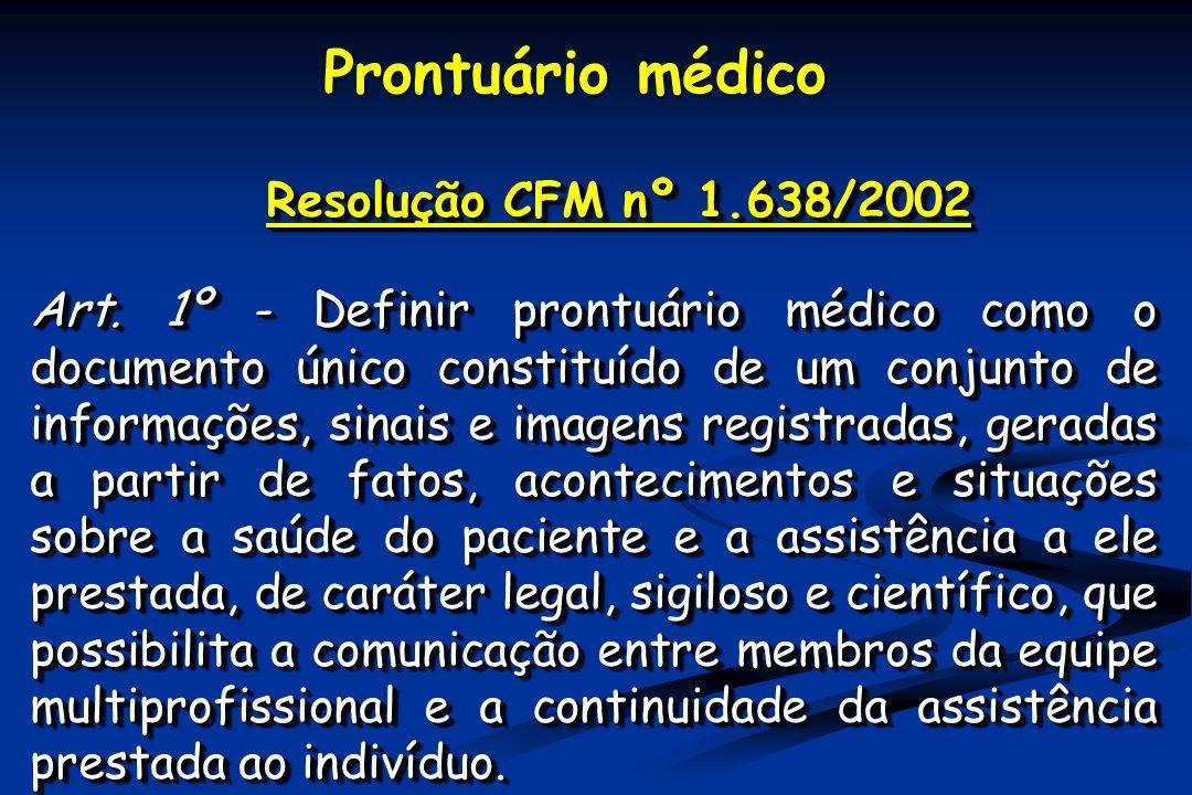 Resolução CFM nº 1.638/2002 Art.