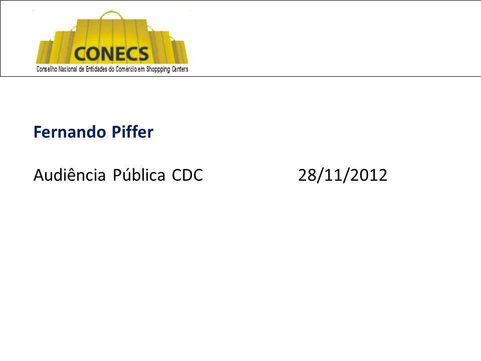 Fernando Piffer Audiência Pública CDC 28/11/2012