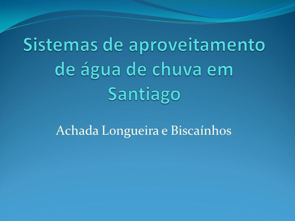 Achada Longueira e Biscaínhos