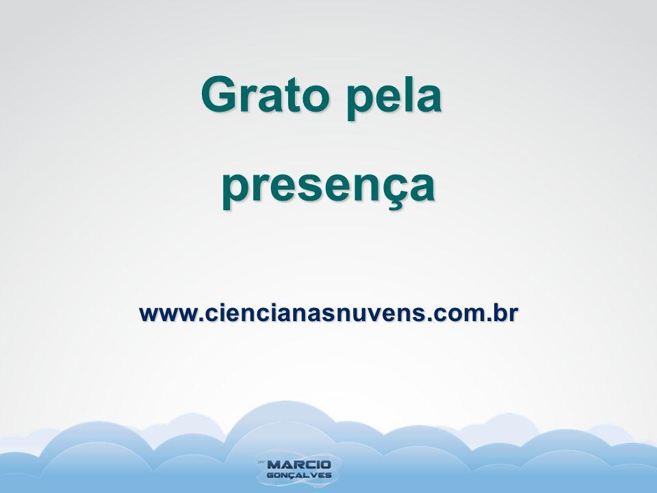 www.ciencianasnuvens.com.br Grato pela presença