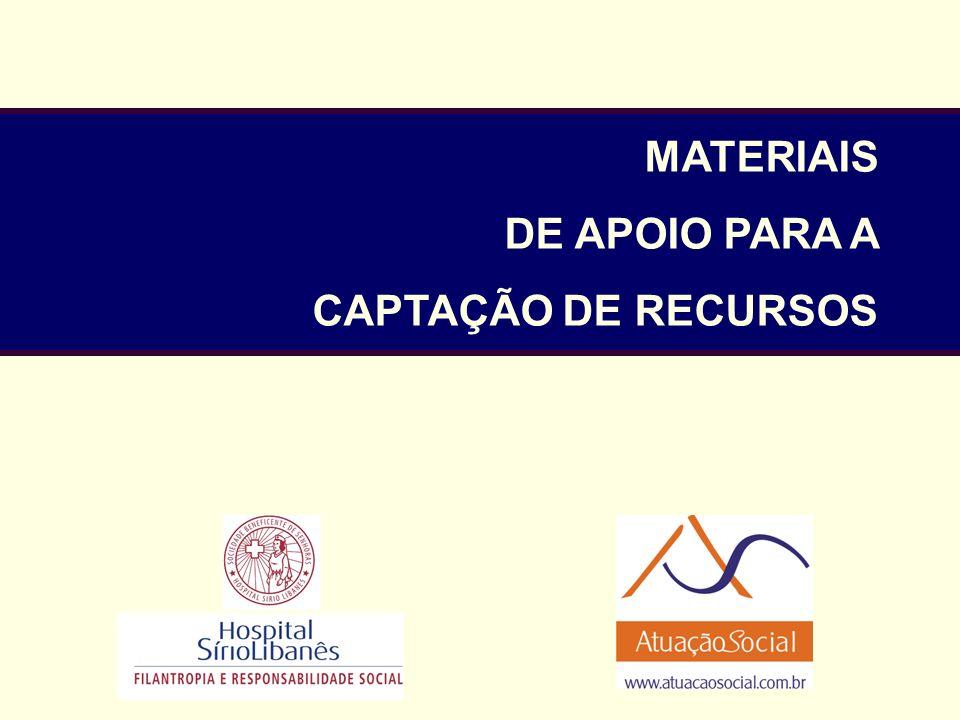 MATERIAIS DE APOIO PARA A CAPTAÇÃO DE RECURSOS