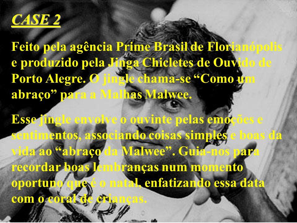 Feito pela agência Prime Brasil de Florianópolis e produzido pela Jinga Chicletes de Ouvido de Porto Alegre. O jingle chama-se Como um abraço para a M