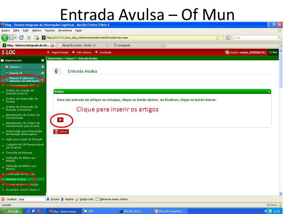 Clique para inserir os artigos Entrada Avulsa – Of Mun
