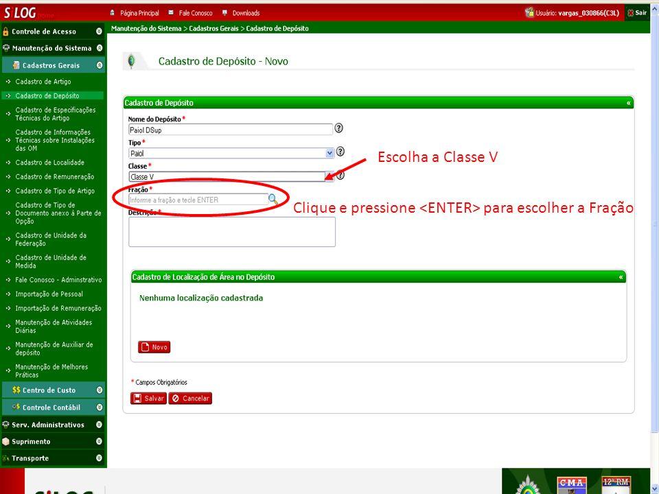 Clique e pressione para escolher a Fração Escolha a Classe V