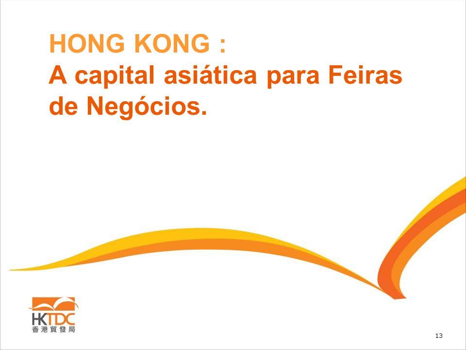 13 HONG KONG : A capital asiática para Feiras de Negócios.