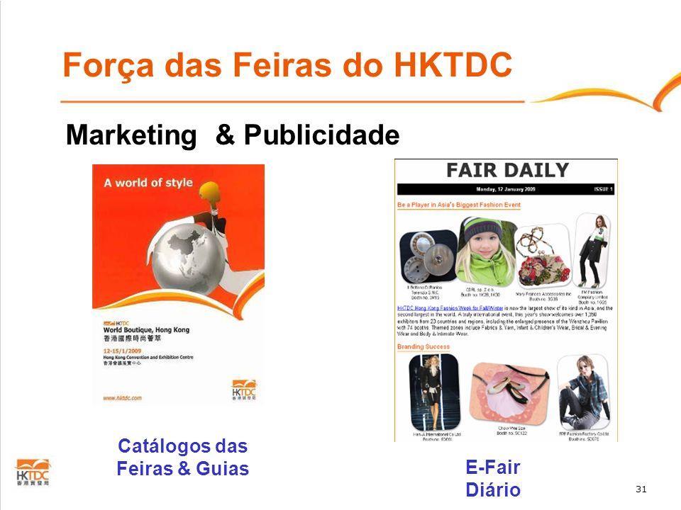 31 Força das Feiras do HKTDC Marketing & Publicidade Catálogos das Feiras & Guias E-Fair Diário