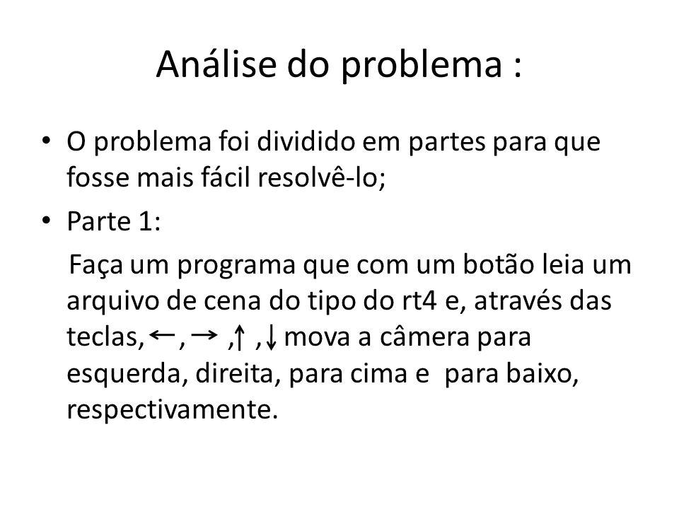 Análise do problema : O problema foi dividido em partes para que fosse mais fácil resolvê-lo; Parte 1: Faça um programa que com um botão leia um arqui