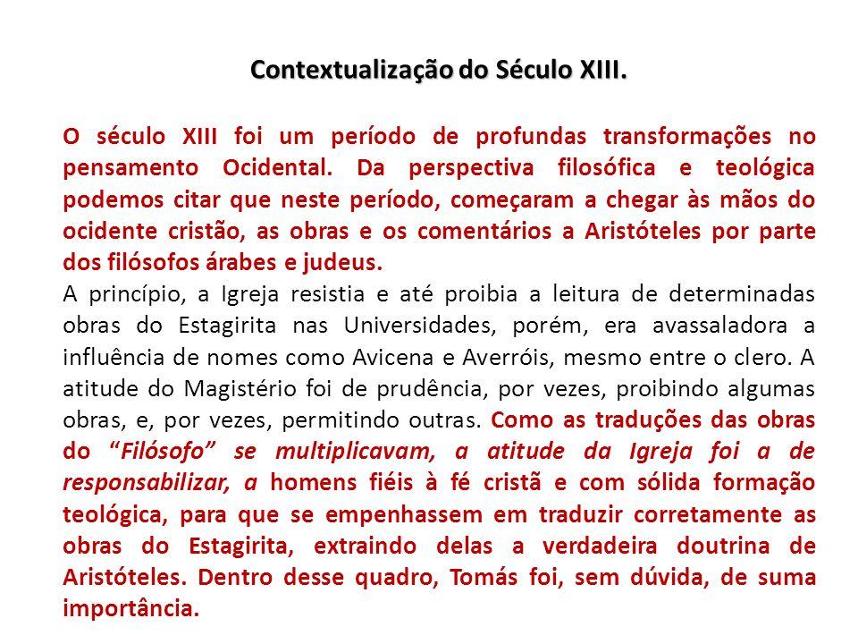Contextualização do Século XIII. O século XIII foi um período de profundas transformações no pensamento Ocidental. Da perspectiva filosófica e teológi