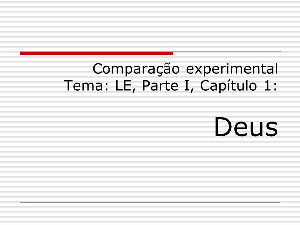 Comparação experimental Tema: LE, Parte I, Capítulo 1: Deus