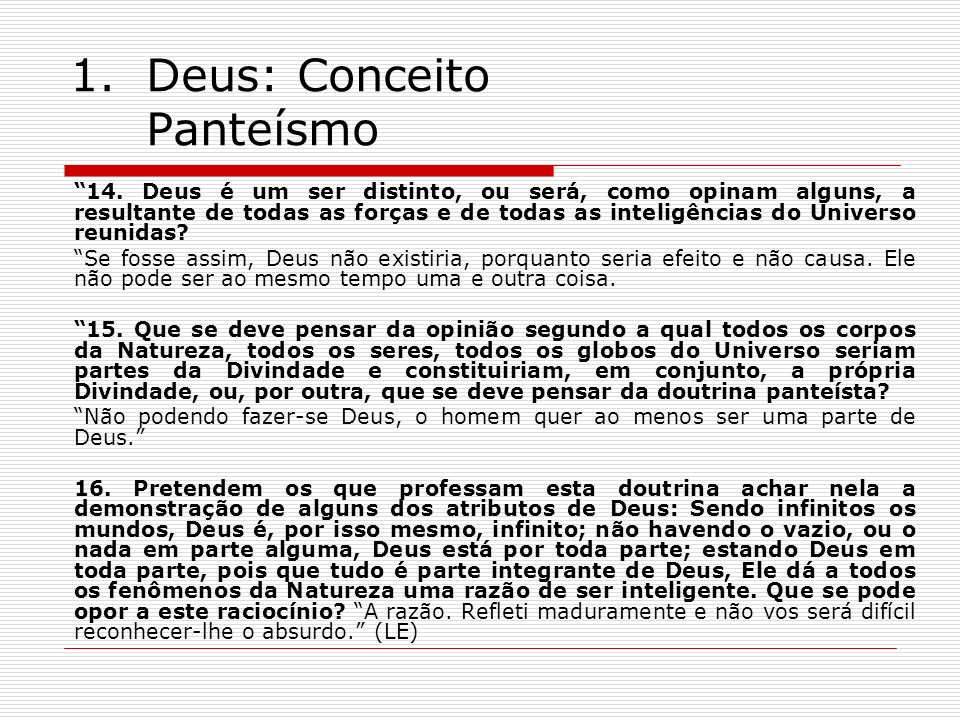 1.Deus: Conceito Panteísmo 14.