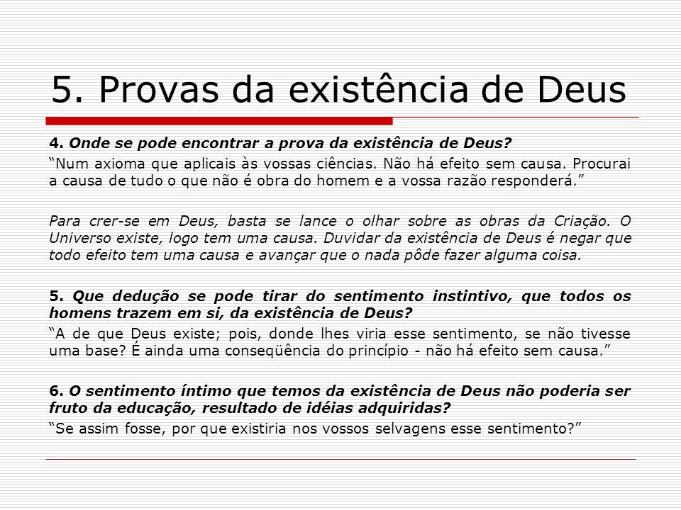 5.Provas da existência de Deus 4. Onde se pode encontrar a prova da existência de Deus.