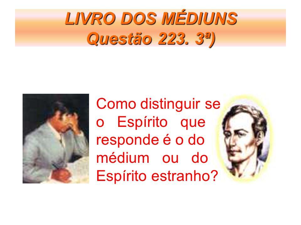 LIVRO DOS MÉDIUNS Questão 223.