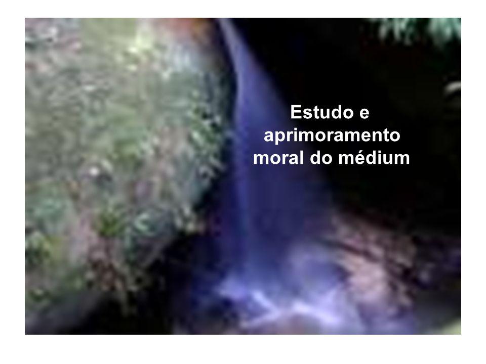 Estudo e aprimoramento moral do médium