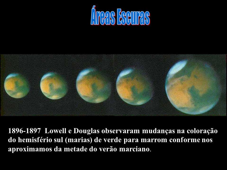 1896-1897 Lowell e Douglas observaram mudanças na coloração do hemisfério sul (marias) de verde para marrom conforme nos aproximamos da metade do verã