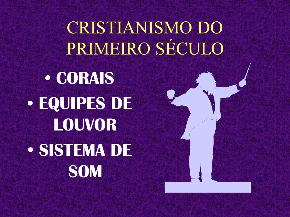 CRISTIANISMO DO PRIMEIRO SÉCULO NÃO HAVIA ESCOLA DOMINICAL