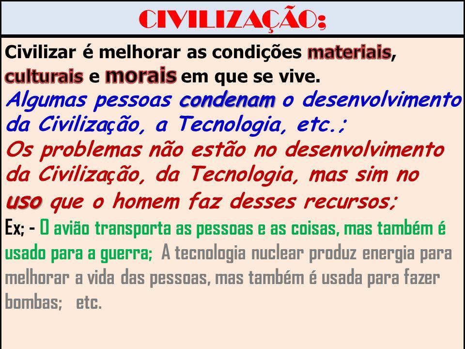 CIVILIZAÇÃO;