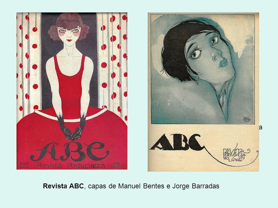 Revista ABC, capas de Manuel Bentes e Jorge Barradas Manuel Bentes, organizador da Exposição Livre (1911)