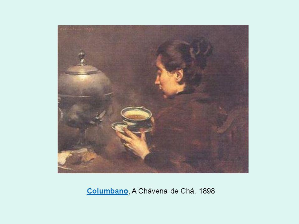 ColumbanoColumbano, A Chávena de Chá, 1898