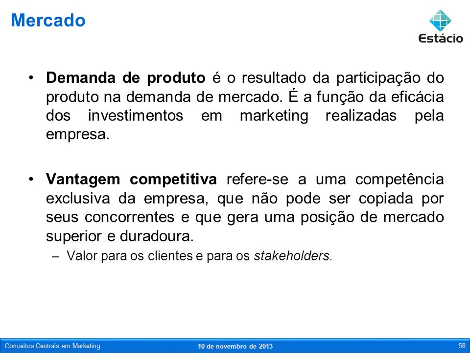 Demanda de produto é o resultado da participação do produto na demanda de mercado. É a função da eficácia dos investimentos em marketing realizadas pe