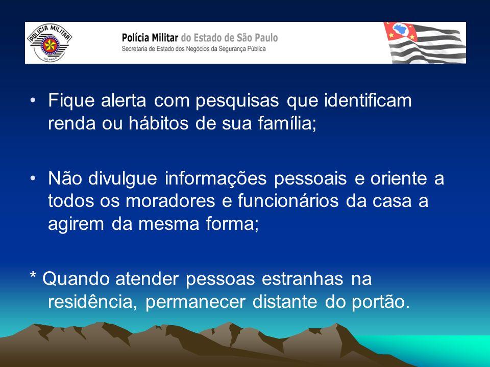 Fique alerta com pesquisas que identificam renda ou hábitos de sua família; Não divulgue informações pessoais e oriente a todos os moradores e funcion