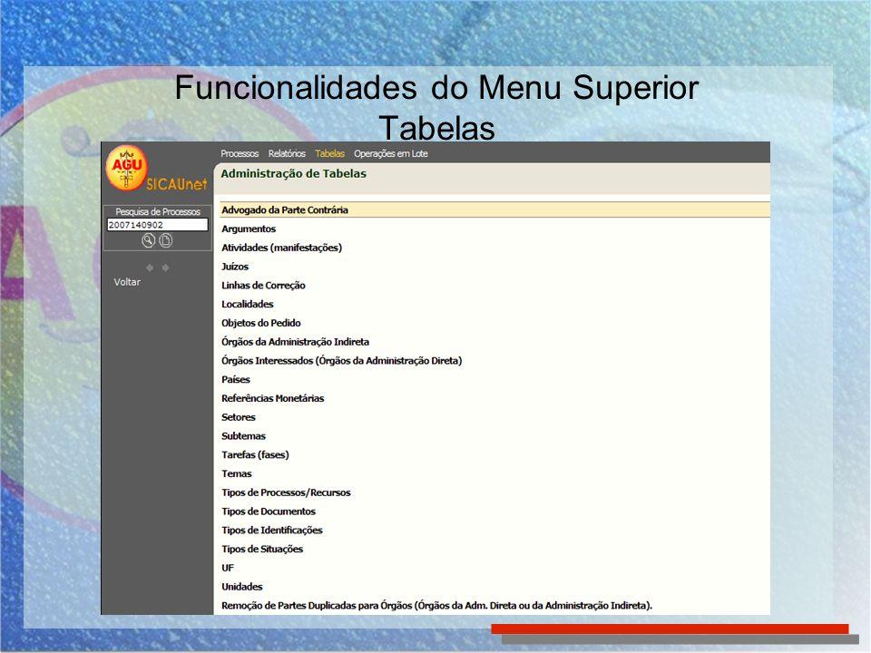 Funcionalidades do Menu Superior Operações em Lote Para ter acesso à funcionalidade em Lote, basta clicar no menu superior Operações em Lote e escolher a opção apresentada no menu lateral
