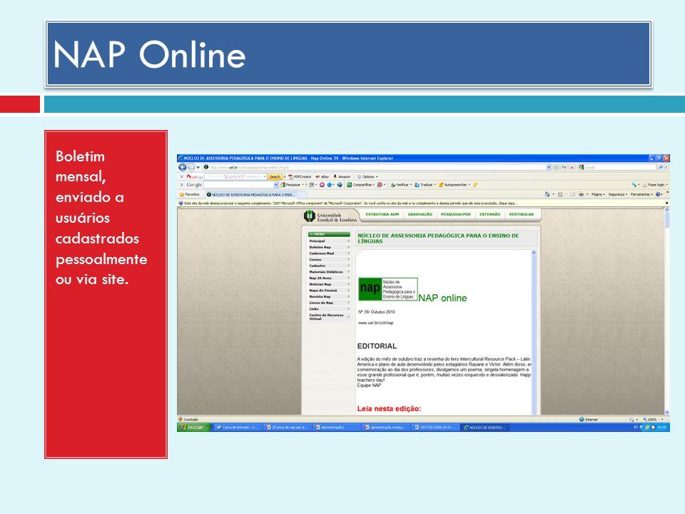 NAP Online Boletim mensal, enviado a usuários cadastrados pessoalmente ou via site.