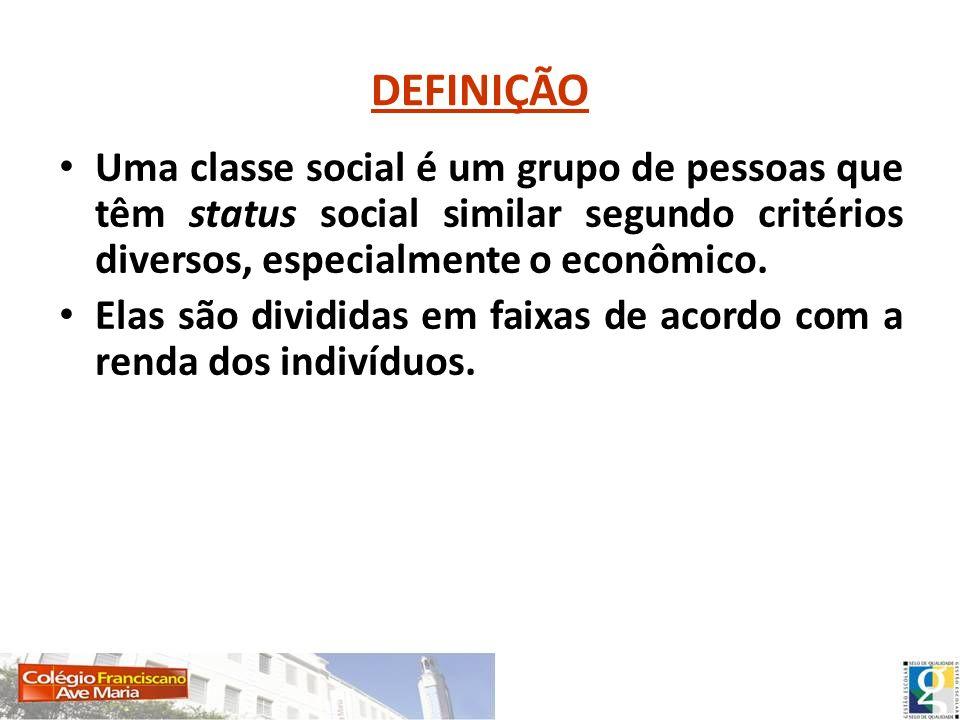 DEFINIÇÃO Uma classe social é um grupo de pessoas que têm status social similar segundo critérios diversos, especialmente o econômico. Elas são dividi