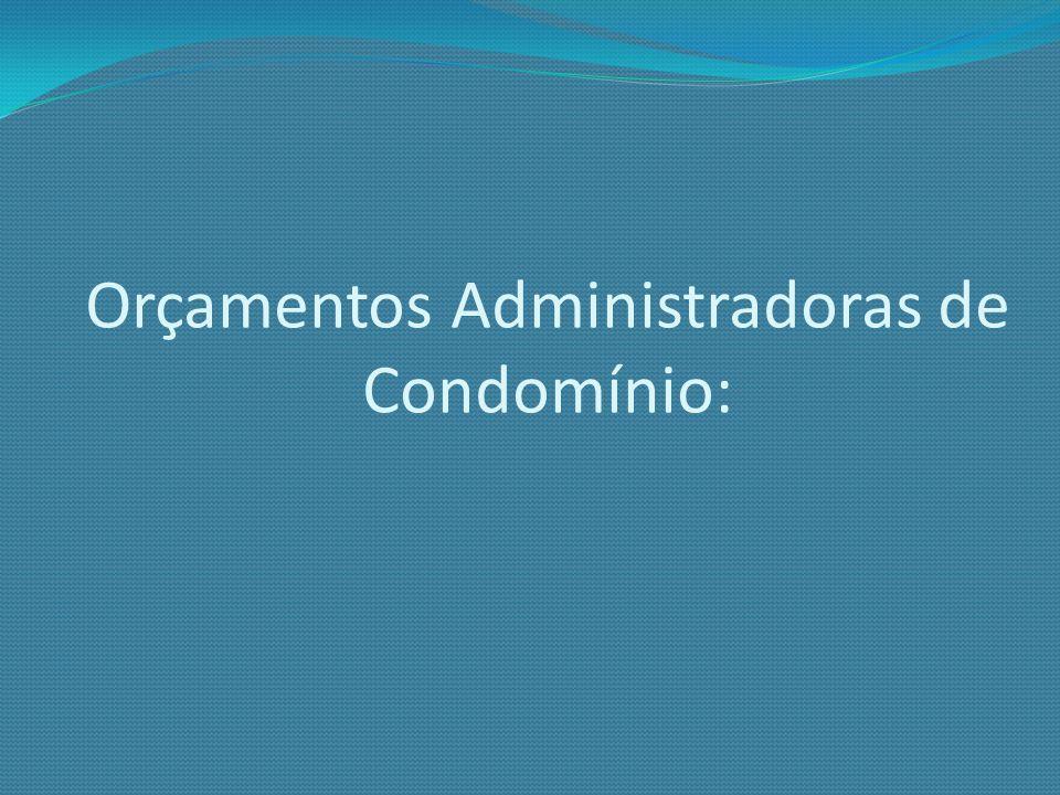 Orçamentos Administradoras de Condomínio: