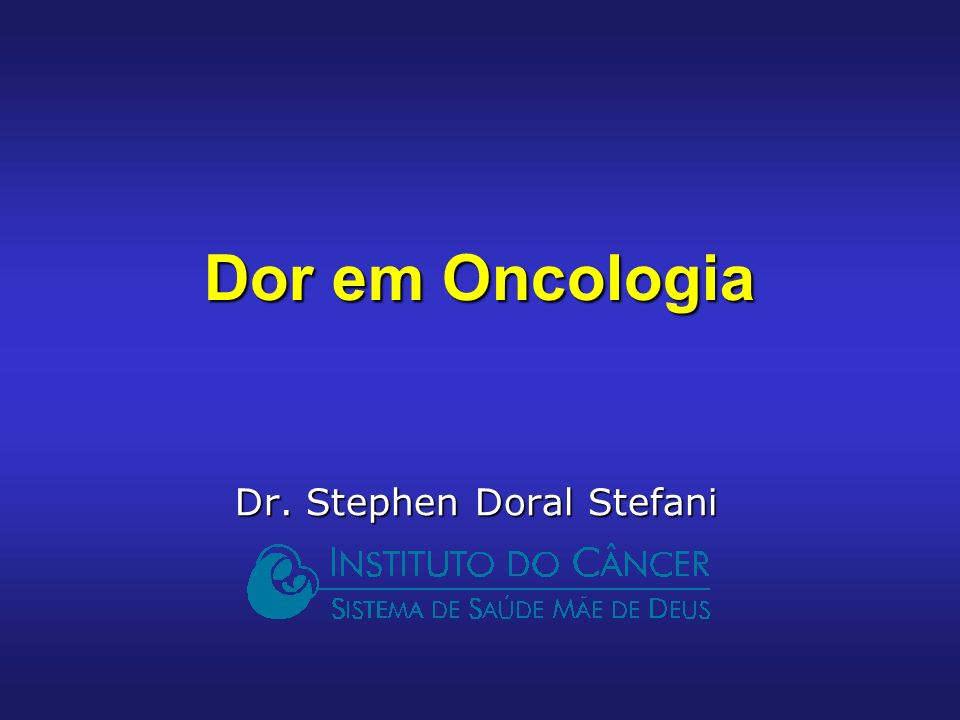 Dr. Stephen Doral Stefani Dor em Oncologia