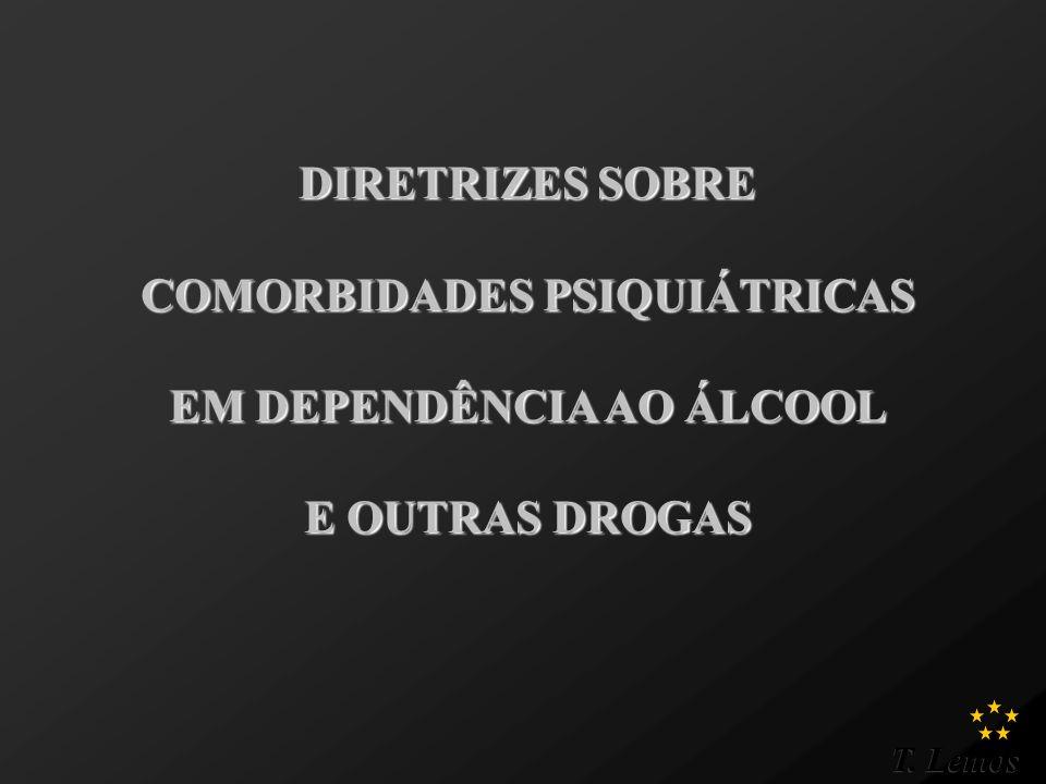 T.Lemos TRATAMENTO... PRESSUPÕE MODIFICAR O PADRÃO DE USO DE OUTRAS DROGAS.