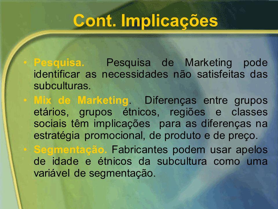 Implicações Gerenciais Posicionamento. Um método de posicionar um produto é diferenciar seus concorrentes vis-à-vis fazendo apelos especiais a subgrup