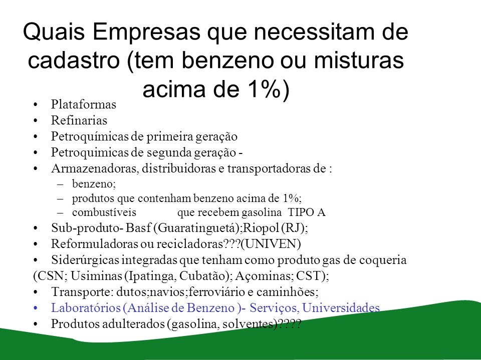 Produção Destinação e Consumo de Benzeno e produtos do benzeno o Brasil-2010 PETROLEO CARVÃO MINERAL XISTOGÁS NATURALNATURAL plataformas petrosix BENZENO COMO SUB-PRODUTO EM PROCESSOS INDUSTRIAIS E RECICLAGEM SIDERÚRGICAS INCINERAÇÃO NAFTA PETROQUÍMICA COMBUSTÍVEISSOLVENTES BENZENO PETROQUÍMICAS DE 1ªGERAÇÃO BTX BASF-BOSCALID-HERBICIDA RIOPOL-POLIETILENOS UNIVEN -GASOLINA REFORMULADA SOLVENTES??.