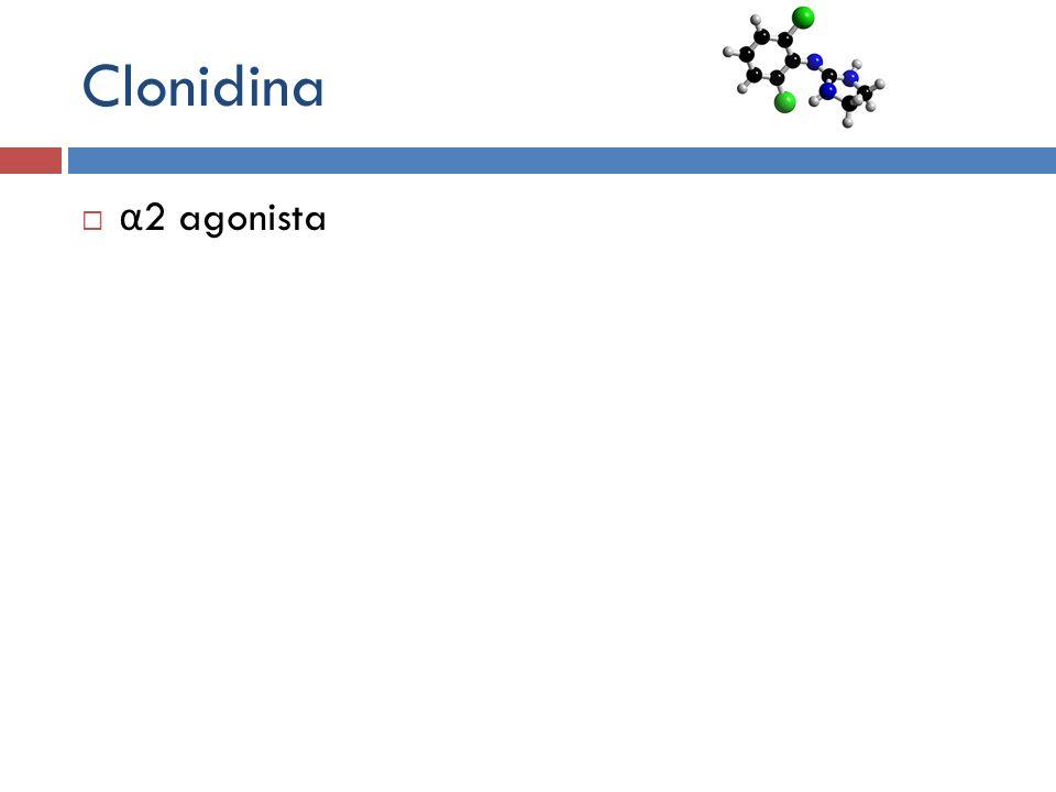 Clonidina α 2 agonista