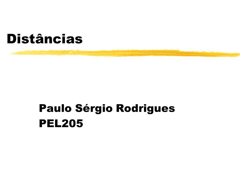 Distâncias Paulo Sérgio Rodrigues PEL205