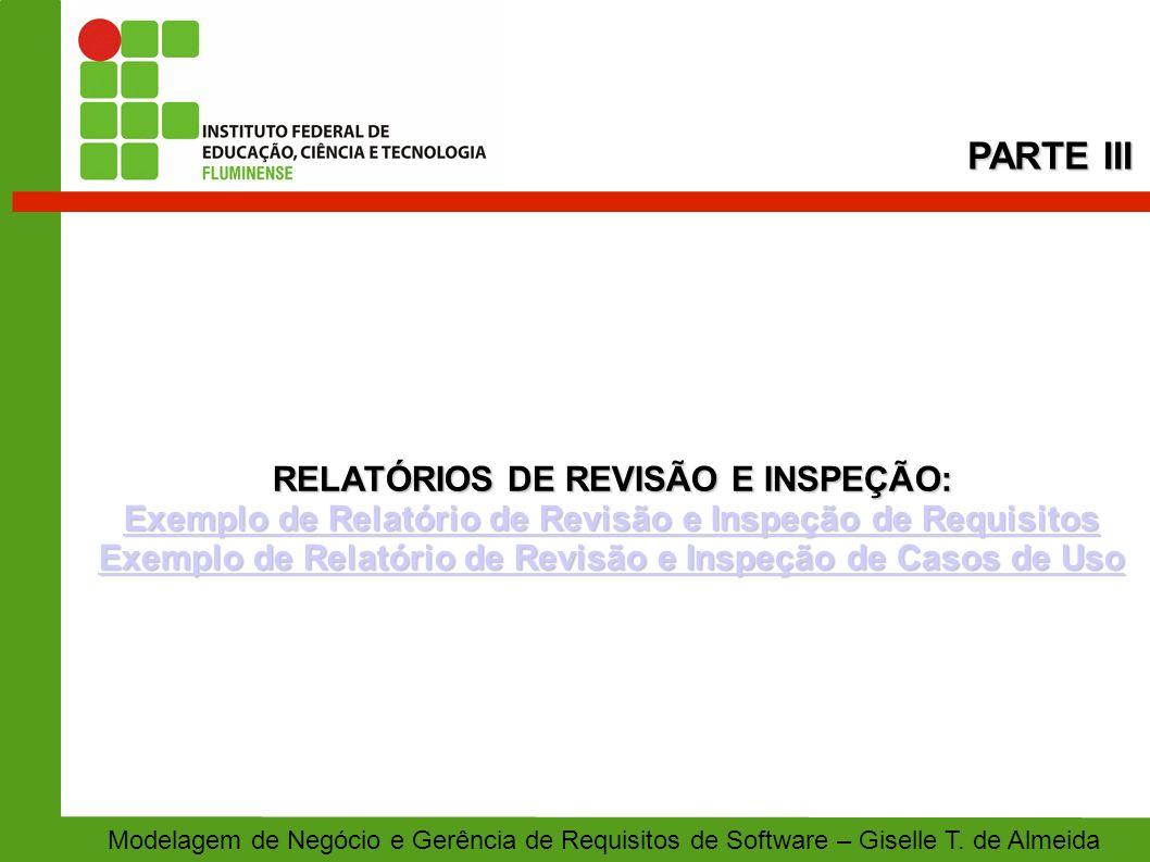 RELATÓRIOS DE REVISÃO E INSPEÇÃO: Exemplo de Relatório de Revisão e Inspeção de Requisitos Exemplo de Relatório de Revisão e Inspeção de Requisitos Ex