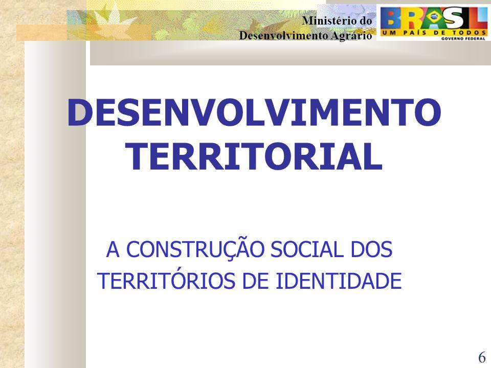 5 Ministério do Desenvolvimento Agrário As Microrregiões Rurais no Brasil, segundo a conceituação adotada pela SDT As Microrregiões Rurais no Brasil,