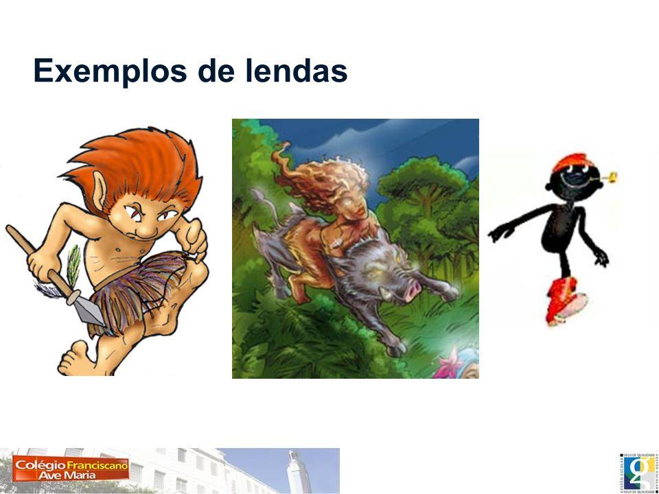Exemplos de lendas