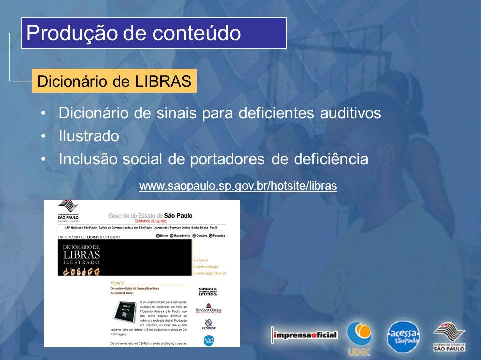 Produção de conteúdo Dicionário de LIBRAS Dicionário de sinais para deficientes auditivos Ilustrado Inclusão social de portadores de deficiência www.s