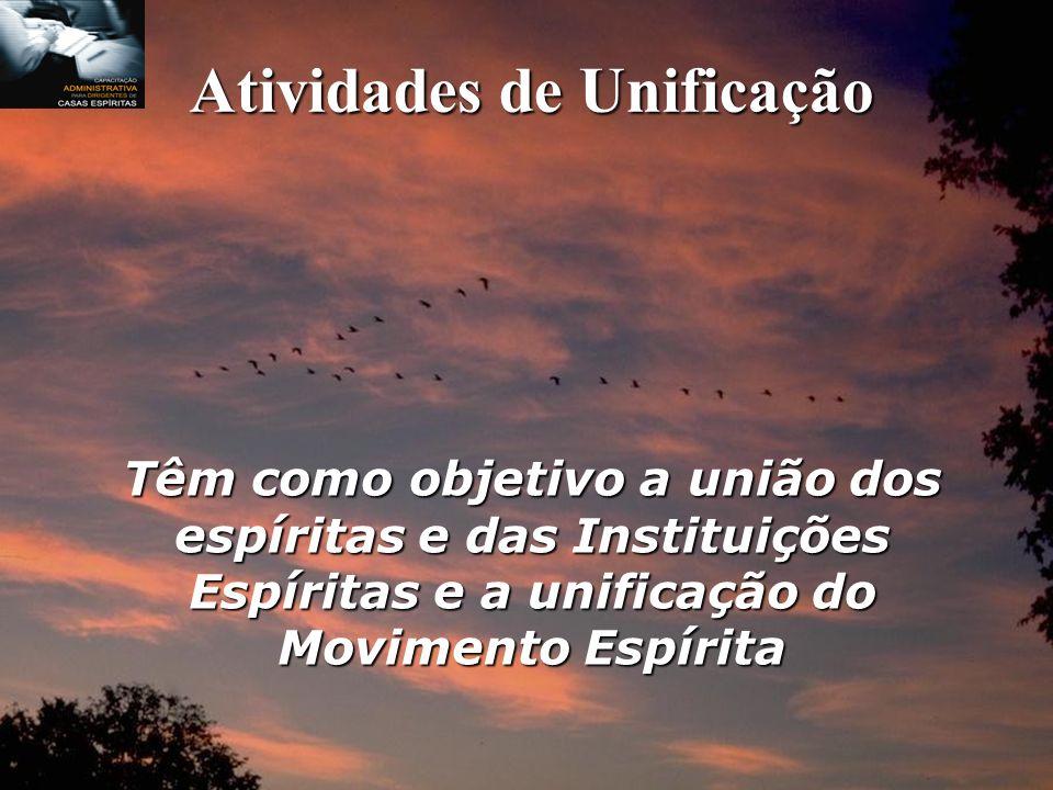 Atividades Básicas Divulgação da Doutrina Espírita; Assistência e promoção social espírita.
