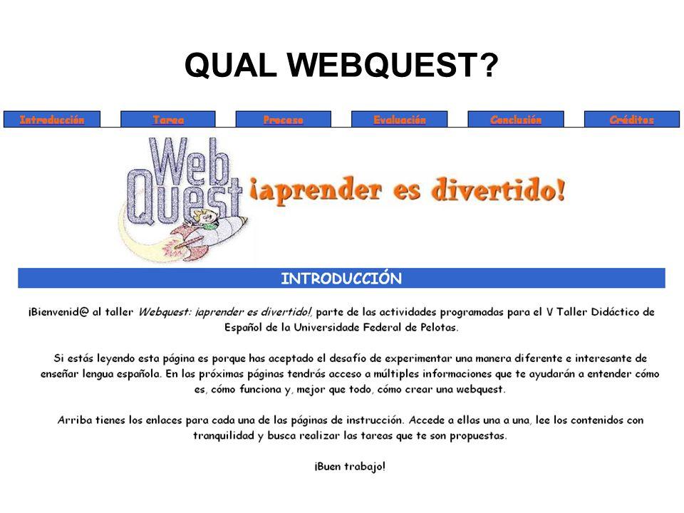 QUAL WEBQUEST?