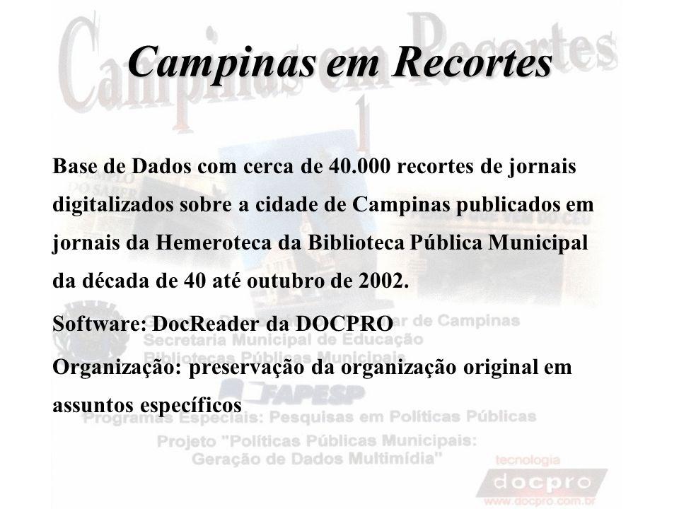 Campinas em Recortes Base de Dados com cerca de 40.000 recortes de jornais digitalizados sobre a cidade de Campinas publicados em jornais da Hemerotec