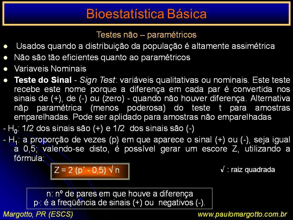 Bioestatística Básica : raiz quadrada