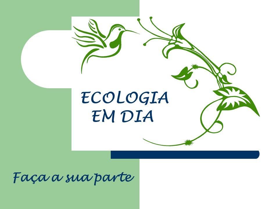 APRESENTAÇÃO Queremos uma vida saudável não só no meio ambiente, queremos no ambiente inteiro.