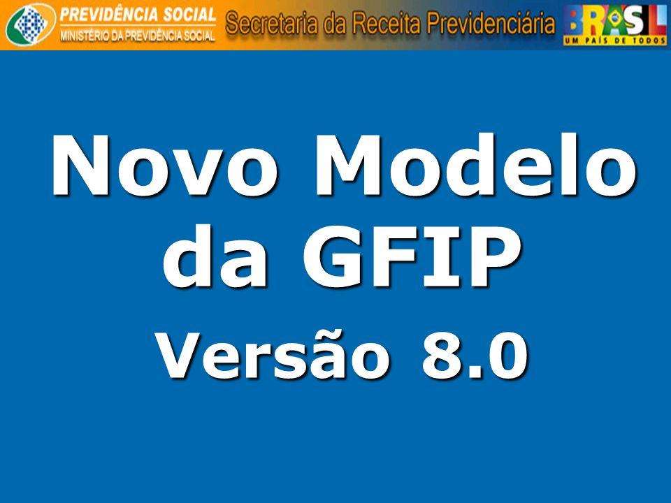 Novo Modelo da GFIP Versão 8.0