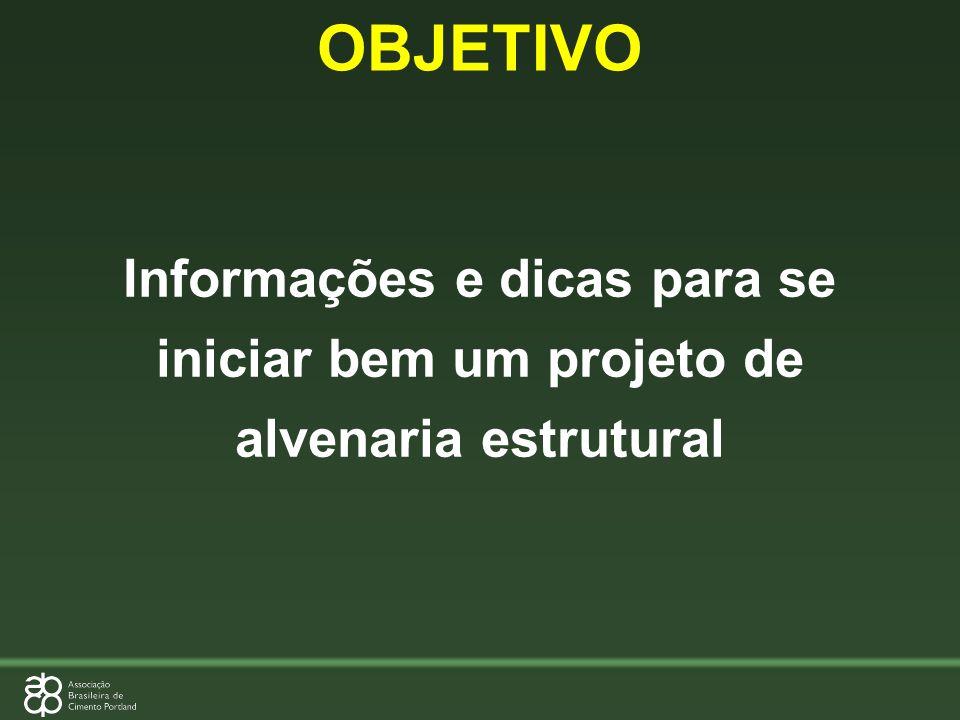 Informações e dicas para se iniciar bem um projeto de alvenaria estrutural OBJETIVO