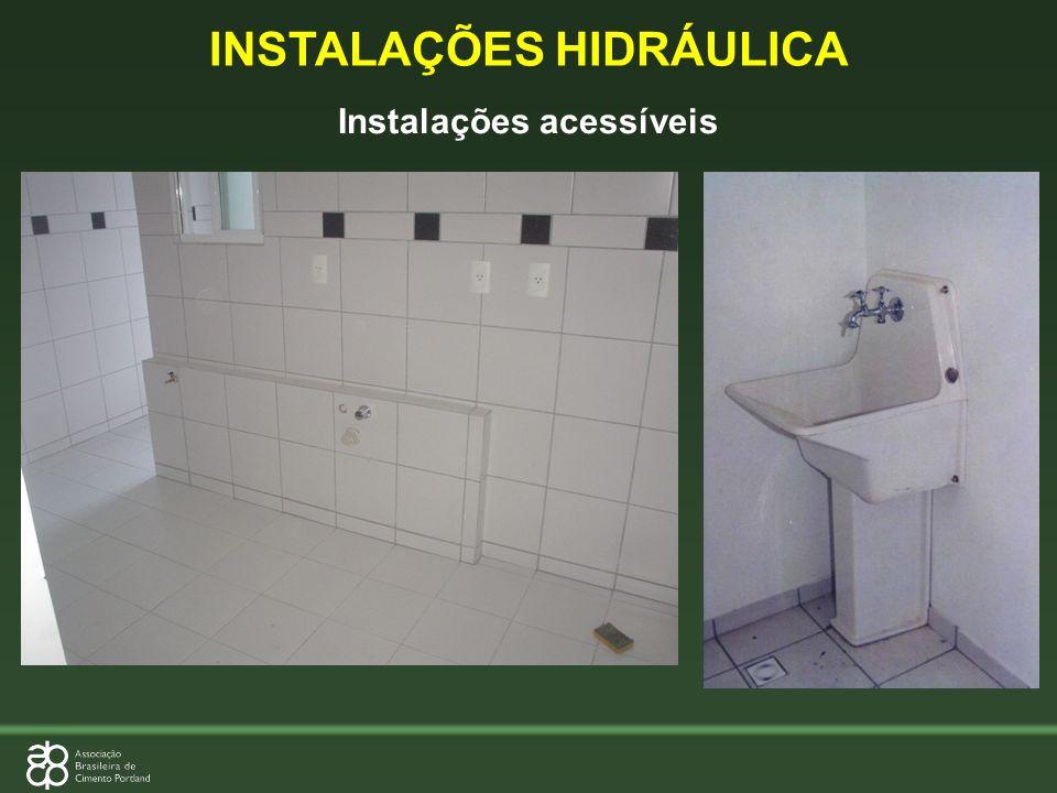 Instalações acessíveis INSTALAÇÕES HIDRÁULICA