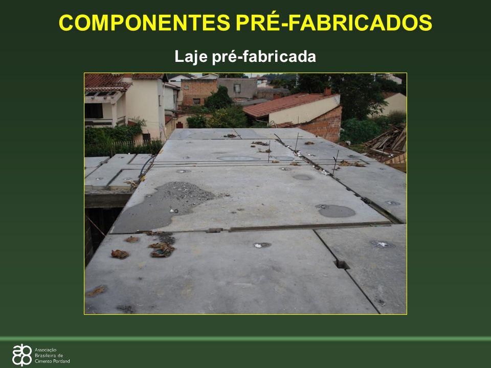 Laje pré-fabricada COMPONENTES PRÉ-FABRICADOS