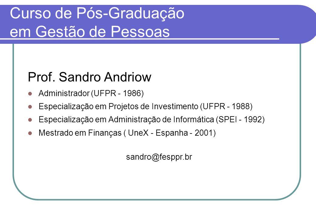 Curso de Pós-Graduação em Gestão de Pessoas Prof.